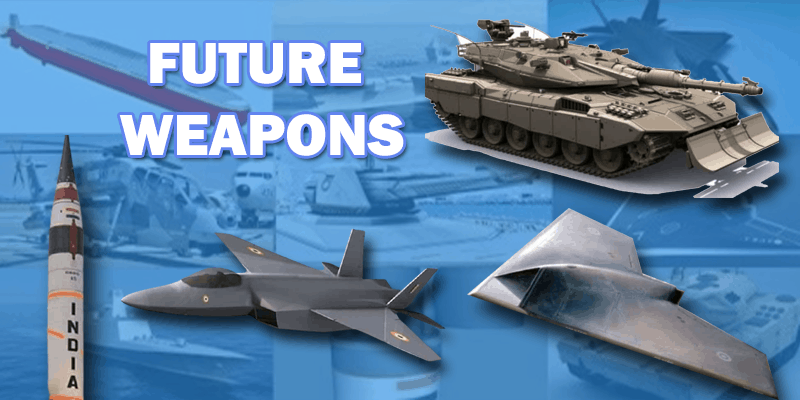 Top-10-FUTURE-WEAPONS-OF-INDIA